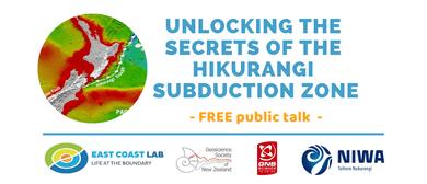 Unlocking the Secrets of The Hikurangi Subduction Zone