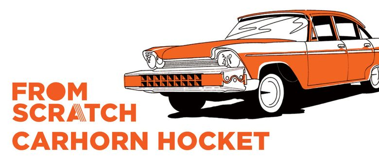 From Scratch: Carhorn Hocket