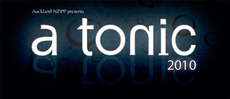 """NZIPP Auckland presents """"A Tonic 2010"""""""