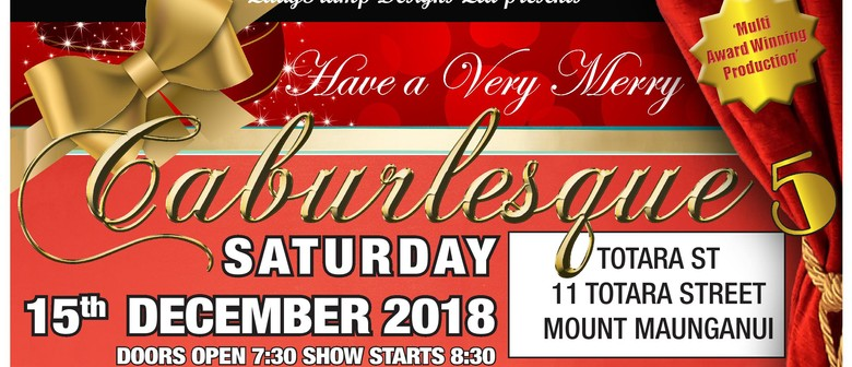 Caburlesque - Have A Very Merry Caburlesque Tauranga