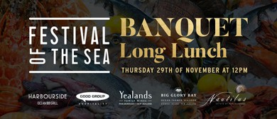 Festival of the Sea - Banquet Long Lunch: CANCELLED