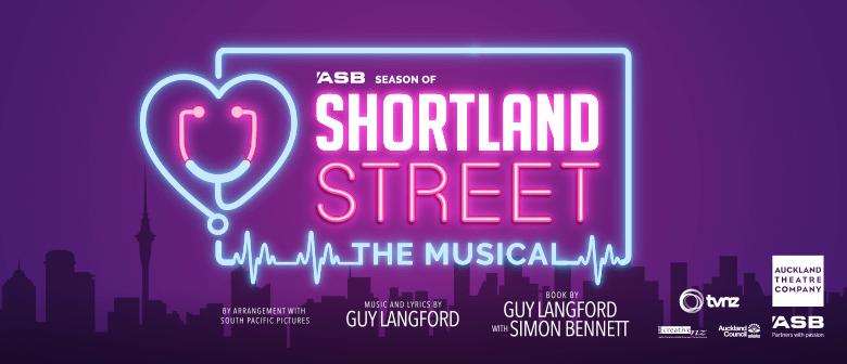 ASB Season of Shortland Street - The Musical