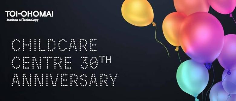 Toi Ohomai Childcare Centre 30th Anniversary - Open Day