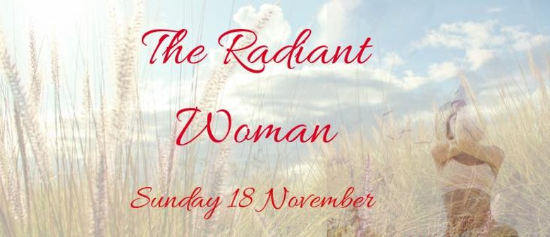 The Radiant Woman with Sarah Campus