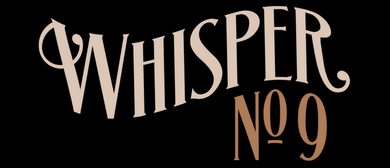 Whisper No.9 - Speakeasy Club & Show