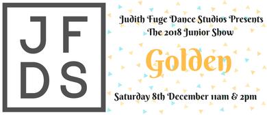 Judith Fuge Dance Studios Present: Golden