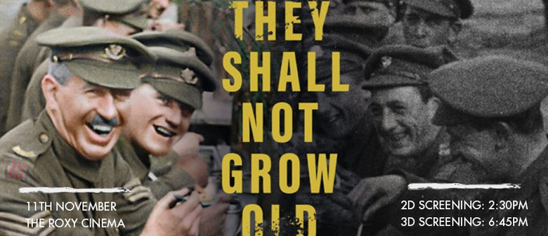 They Shall Not Grow Old - 2D & 3D Screenings