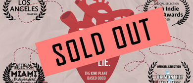 The Big Fat Lie - Kiwi Plant Based Doco - Premiere Screening: SOLD OUT