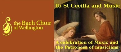Bach Choir: to St Cecilia and Music