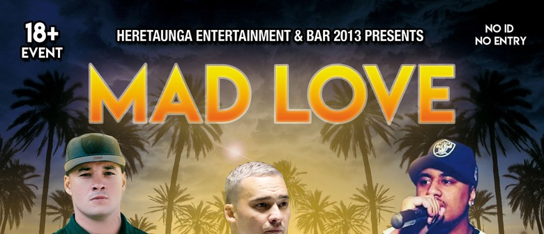 Mad Love - Pieter T, Young Sid, Victor J Sefo