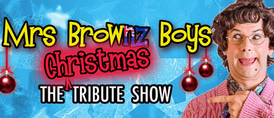 Mrs Brownz Boys - The Christmas Tribute Show