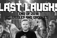 Image for event: Last Laughs - End of 2018 Giggles and Grooves