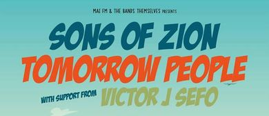 Sons of Zion & Tomorrow People & More