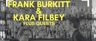 Frank Burkitt & Kara Filbey