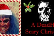 A DeadHill Scary Christmas