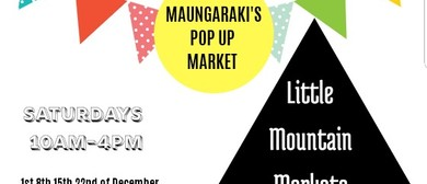 Little Mountain Markets - Maungaraki Indoor Pop Up Market