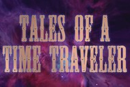 Image for event: Tales of A Time Traveler