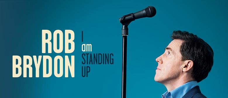 Rob Brydon - I Am Standing Up