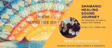 Shamanic Healing Sound Journey Takaka
