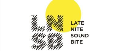 Late Nite Sound Bite 2019