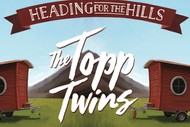 Image for event: The Topp Twins Heading for The Hills