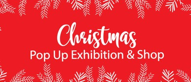 Christmas Pop-Up Exhibition & Shop