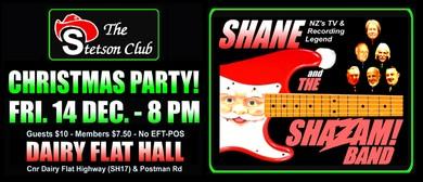Stetson Club - Xmas Social with Shane & Shazam Band