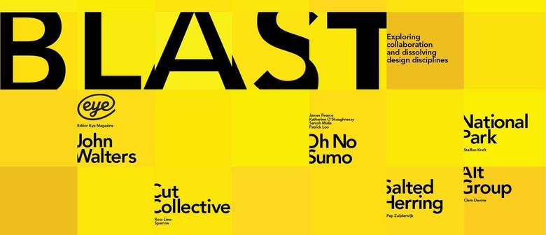 Blast – Dissolving Design Disciplines