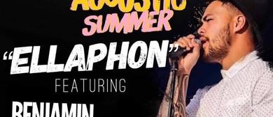 Ellaphon Summer Accoustic with Ben Tauariki
