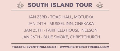 Richter City Rebels - South Island Tour