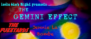 The Gemini Effect - The Fuzztards - Jennie La Bombe