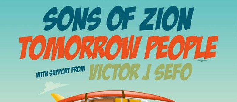 Sons of Zion & Tomorrow People + More