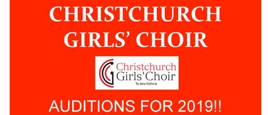 Christchurch Girls Choir - Auditions