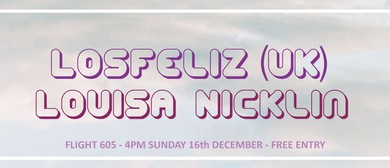 Losfeliz (UK) + Louisa Nicklin
