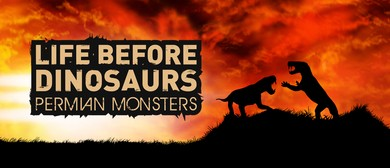 Life Before Dinosaurs: Permian Monsters