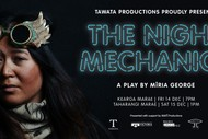 Image for event: The Night Mechanics A Play by Mīria George
