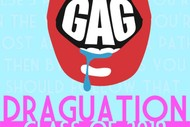 Image for event: GAG Presents - Draguation!