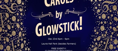 Carols By Glow-Stick