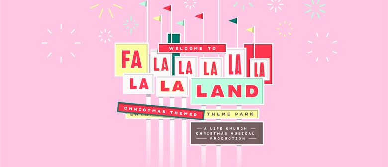 FalalalalalaLaLaLand: A Christmas Musical Production