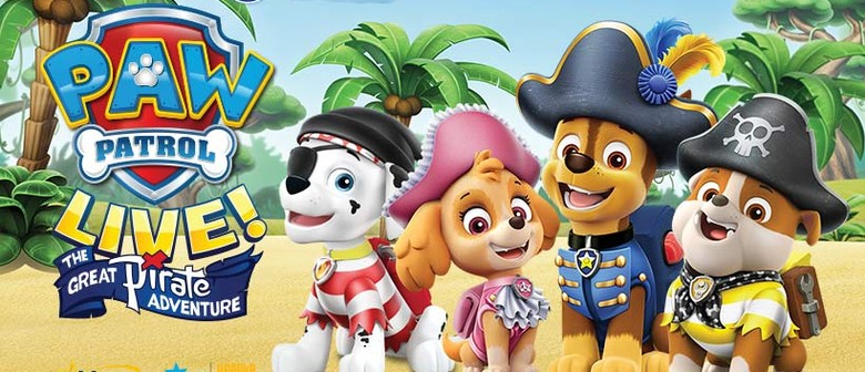 724f4cd270f5 Paw Patrol Live! The Great Pirate Adventure - Auckland - Eventfinda