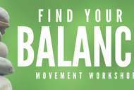 Find Your Balance Workshop