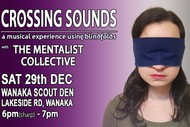 Image for event: Crossing Sounds: Music with Blindfolds