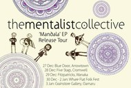 Image for event: The Mentalist Collective Mandala Release Tour