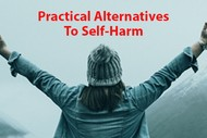 Image for event: Practical Alternatives to Self-Harm