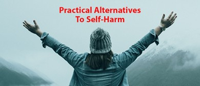 Practical Alternatives to Self-Harm