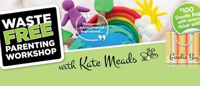 Waste Free Parenting Workshop - With <em>Kate</em> Meads