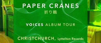 Paper Cranes - Voices Tour