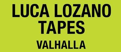 Friendly Potential: Luca Lozano & Tapes