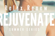 Image for event: Relax, Renew & Rejuvenate Summer Series