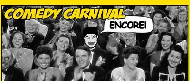 Comedy Carnival Encore!